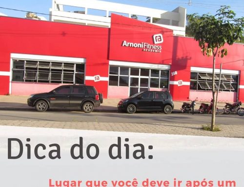 Dica do Dia Arnoni Fitness